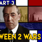 Peace and Revolution – BETWEEN 2 WARS – 1919 Part 3 of 4